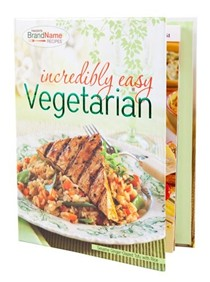 Incredibly Easy Vegetarian Cookbook