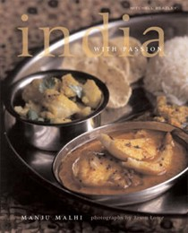 India with Passion: Modern Regional Home Cooking