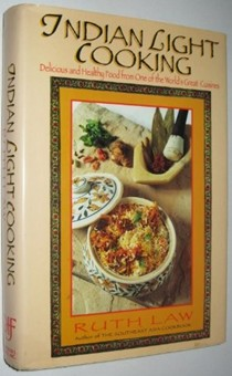 Indian Light Cooking: Delicious and Healthy Food from One of the World's Great Cuisines