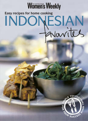 Indonesian Favourites: Easy Recipes for Home Cooking