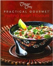 Inviting Asian Flavors (Company's Coming Practical Gourmet Series)