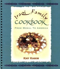 Iraqi Family Cookbook: From Mosul to America