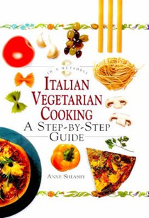 Italian Vegetarian Cooking: A Step-by-step Guide