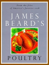 James Beard's Poultry