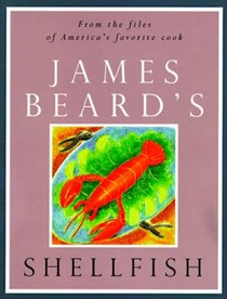 James Beard's Shellfish