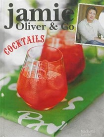 Jamie Oliver & Co: Cocktails