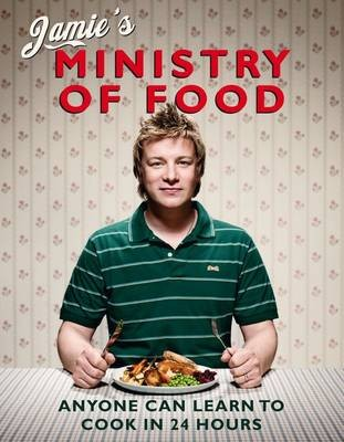 Jamies Ministry Of Food Anyone Can Learn To Cook In 24