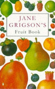 Jane Grigson's Fruit Book
