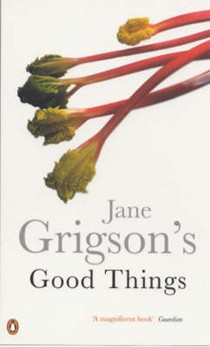 Jane Grigson's Good Things