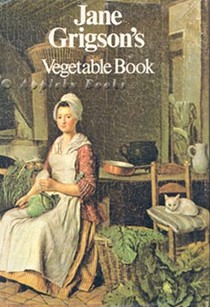Jane Grigson's Vegetable Book