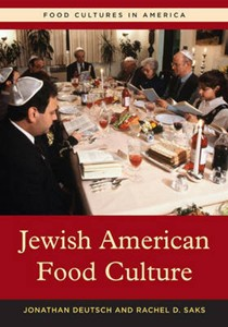 Jewish American Food Culture (Food Cultures in America Series)