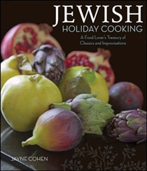 Jewish Holiday Cooking: A Food Lovers Treasury of Classics and Improvisations