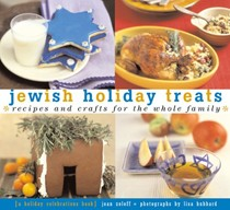 Jewish Holiday Treats: Recipes And Crafts For The Whole Family