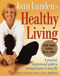 Joan Lunden's Healthy Living