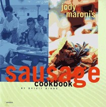 Jody Maroni's Sausage Kingdom Cookbook