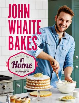 John Whaite Bakes at Home cookbook