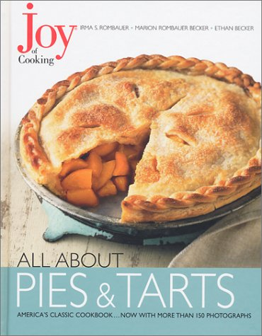 Joy of Cooking: All about Pies and Tarts