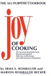 Joy of Cooking: Revised and expanded