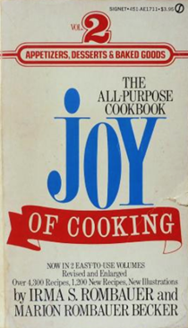 Joy of Cooking, Volume 2 (Revised and Enlarged): Appetizers, Desserts & Baked Goods