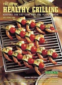 Joy of Healthy Grilling: Keeping the Fat Low and the Flavor High