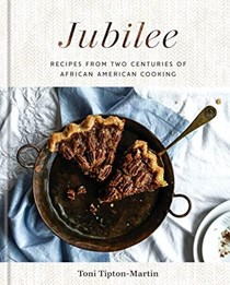 Jubilee: Recipes from Two Centuries of African-American Cooking