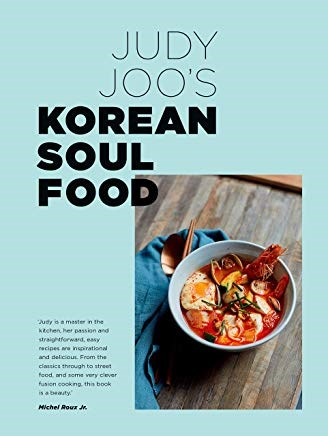 Judy Joo's Korean Soul Food: Authentic Dishes and Modern Twists