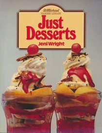 Just Desserts (St Michael Cookery Library)