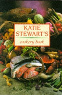 Katie Stewart's Cookery Book