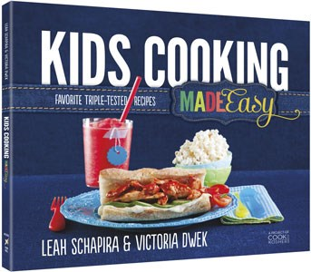 Kids Cooking Made Easy: Favorite Triple-Tested Recipes