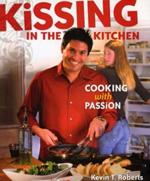 Kissing In The Kitchen: Cooking With Passion