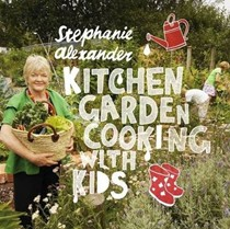 Kitchen Garden Cooking with Kids, Second Edition