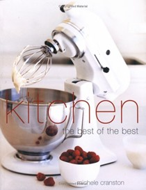 Kitchen: The Essential Guide To The Kitchen