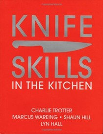 Knife Skills: In the Kitchen