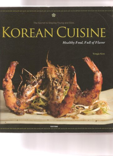 Korean Cuisine: Healthy food, full of flavor