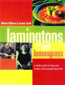 Lamingtons and Lemongrass: A World of Australian Food