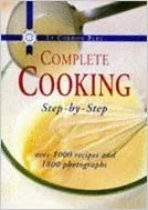 Le Cordon Bleu Complete Step-by-Step Cookery Book: Over 1000 Recipes and 1800 Photographs