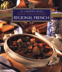 Le Cordon Bleu Home Collection: Regional French