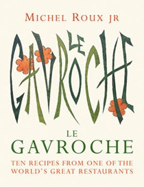 Le Gavroche Cookbook (Ten Recipes series): Ten Recipes from One of the World's Great Restaurants