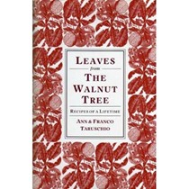 Leaves from the Walnut Tree: Recipes of a Lifetime