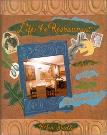 Life of A Restaurant: Tales And Recipes From La Colombe D'Or