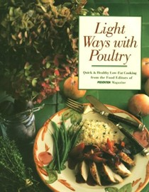 Light Ways With Poultry: Quick and Healthy Low-Fat Cooking