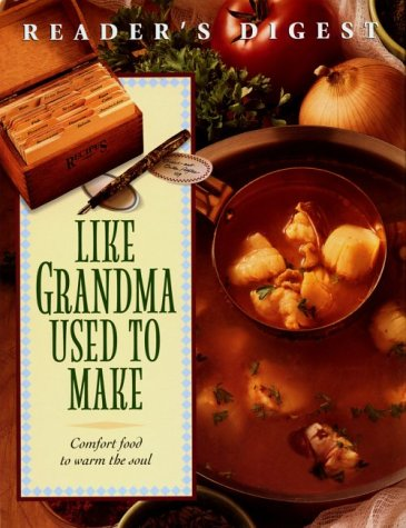 Like Grandma Used To Make: Comfort food to warm the soul