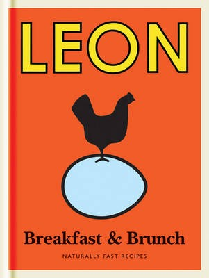 little leon: breakfast & brunch: naturally fast recipes | eat your