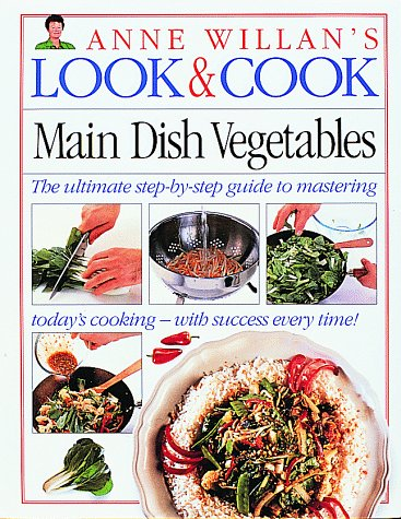 Look & Cook: Main Dish Vegetables