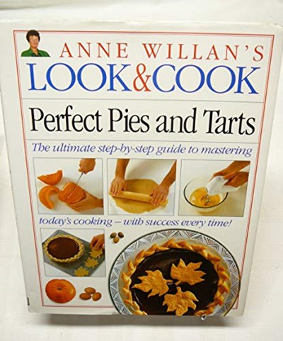 Look & Cook: Perfect Pies & Tarts