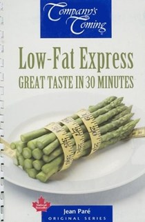 Low-Fat Express (Company's Coming): Great Taste in 30 Minutes