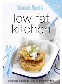 Low Fat Kitchen: Delicious Recipes to Keep all the Family Trim