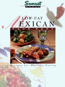 Low Fat Mexican Cookbook
