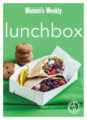 Lunchbox: Ideas and Recipes for Tasty, Fresh and Fun-packed Lunches