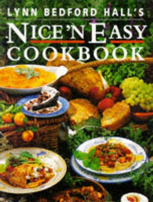 Lynn Bedford Hall's Nice 'n Easy Cookbook